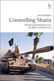 Unravelling Sharia by Javaid Rehman