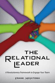 The Relational Leader by Frank McIntosh