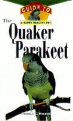 Hhp: Quaker Parrot by Pamela L. Higdon