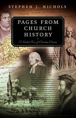Pages from Church History by Stephen J. Nichols image