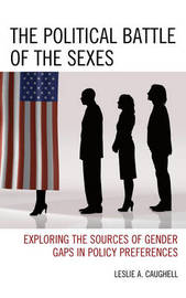 The Political Battle of the Sexes by Leslie A. Caughell image