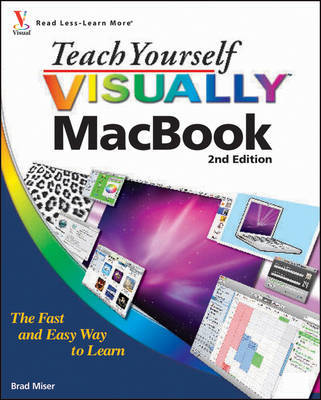 Teach Yourself Visually MacBook by Brad Miser