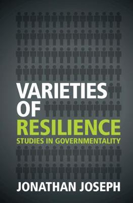Varieties of Resilience by Jonathan Joseph