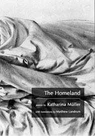 The Homeland by Katharina Muller