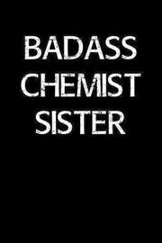Badass Chemist Sister by Standard Booklets image