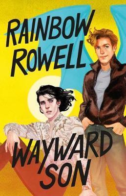 Wayward Son by Rainbow Rowell