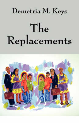The Replacements by Demetria M Keys image