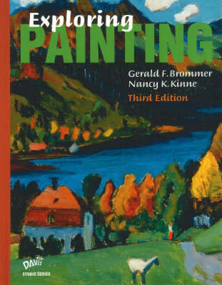 Exploring Painting: Student Edition by G. F. Brommer image