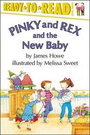 Pinky and Rex and the New Baby by James Howe image