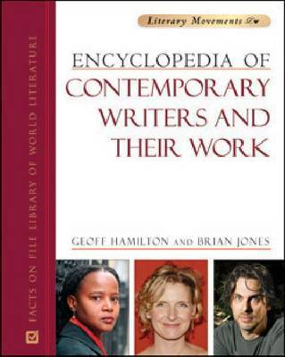 Encyclopedia of Contemporary Writers and Their Work by Geoff Hamilton