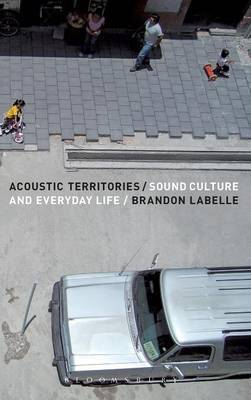 Acoustic Territories by Brandon LaBelle