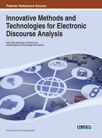 Innovative Methods and Technologies for Electronic Discourse Analysis