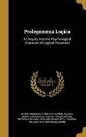 Prolegomena Logica by Henry Longueville 1820-1871 Mansel image