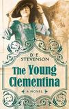 The Young Clementina by D.E. Stevenson