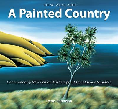 New Zealand a Painted Country (Compact Edition)