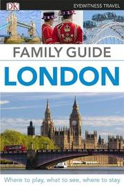 Family Guide London by DK Travel