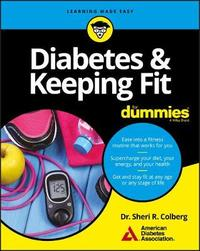 Diabetes and Keeping Fit For Dummies by American Diabetes Association