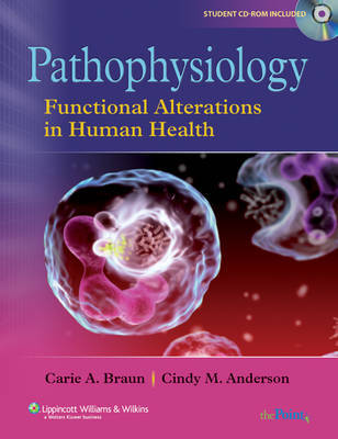 Pathophysiology: Functional Alterations in Human Health by Carie A. Braun image
