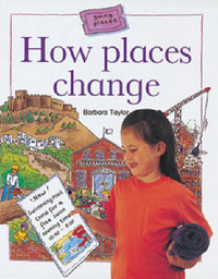 How Places Change by Barbara Taylor