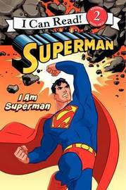 I am Superman by Michael Teitelbaum