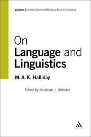 On Language and Linguistics by M.A.K. Halliday image