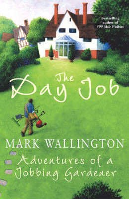 The Day Job by Mark Wallington
