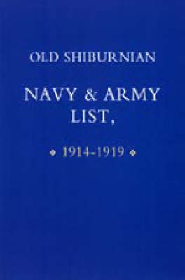 Old Shirburnian Navy and Army List (1914-18)