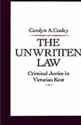 The Unwritten Law by Carolyn A Conley