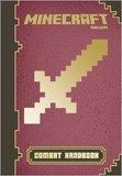 Minecraft: Combat Handbook: An Official Mojang Book by Scholastic Inc