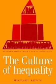 The Culture of Inequality by Michael Lewis