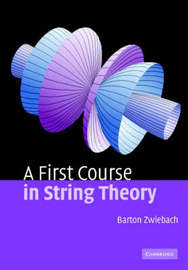 A First Course in String Theory by Barton Zwiebach image