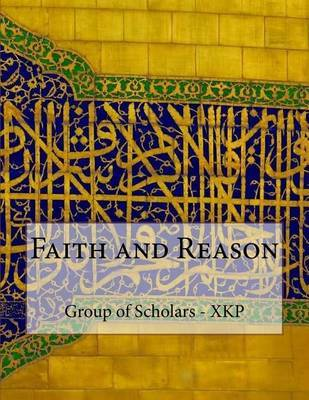 Faith and Reason by Group of Scholars - Xkp image