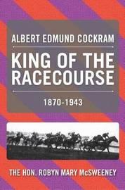 Albert Edmund Cockram by Robyn Mary McSweeney