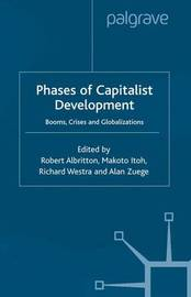 Phases of Capitalist Development by Robert Albritton