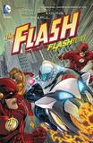 Flash TP Vol 02 The Road To Flashpoint by Geoff Johns