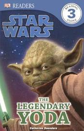 The Legendary Yoda by Catherine Saunders