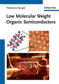 Low Molecular Weight Organic Semiconductors by Thorsten U. Kampen image