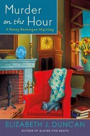 Murder on the Hour by Elizabeth J Duncan