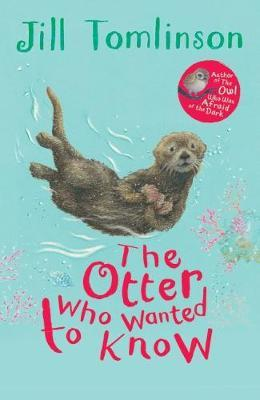 The Otter Who Wanted to Know by Jill Tomlinson image