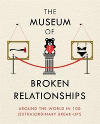 The Museum of Broken Relationships by Olinka Vistica image