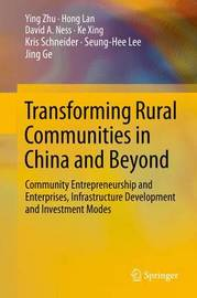 Transforming Rural Communities in China and Beyond by Ying Zhu