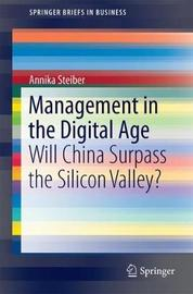 Management in the Digital Age by Annika Steiber