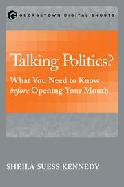 Talking Politics? by Sheila Suess Kennedy