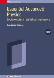 Statistical Mechanics: Lecture Notes, Volume 7 by Konstantin K Likharev