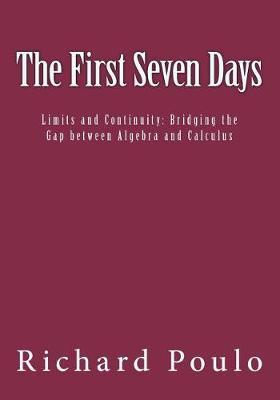 The First Seven Days by Richard Poulo