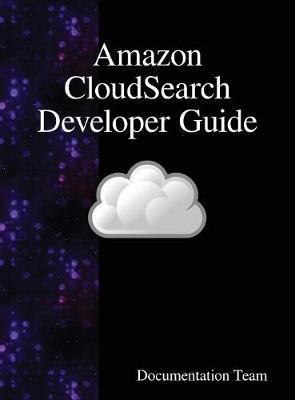 Amazon Cloudsearch Developer Guide by Documentation Team image
