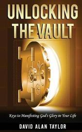 Unlocking the Vault by David Alan Taylor image
