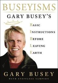 Buseyisms by Gary Busey