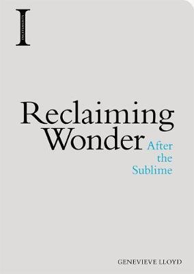 Reclaiming Wonder by Genevieve Lloyd