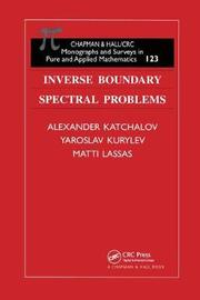 Inverse Boundary Spectral Problems by Alexander Kachalov